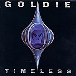 Goldie Timeless (Bonus Tracks)
