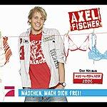 Axel Fischer Mädchen, Mach Dich Frei