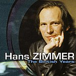Hans Zimmer The British Years