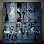 Funeral For A Friend Streetcar/I Am The Arsonist