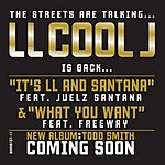 LL Cool J It's LL And Santana/What You Want
