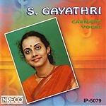 S. Gayathri Carnatic Vocal: S. Gayathri