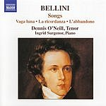 Dennis O'Neill Bellini: Songs