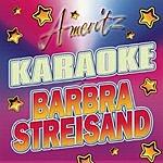 Barbra Streisand Ameritz Karaoke: Barbra Streisand