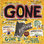 G-One Gone II - But Never Too Gone!