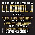LL Cool J It's LL And Santana/What You Want (Single)