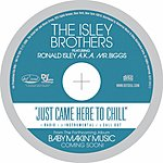 Ronald Isley Just Came Here To Chill (Single)