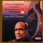 Pt. Mallikarjun Mansur Morning & Evening Ragas