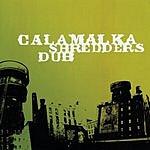 Calamalka Shredders Dub