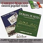 Umberto Marcato Canzoni Popolari Venete