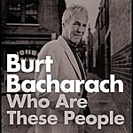 Burt Bacharach Who Are These People? (Parental Advisory)
