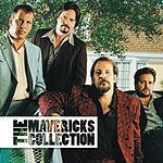 The Mavericks The Collection