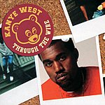 Kanye West Through The Wire (Single)