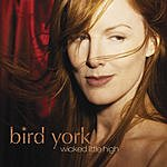 Bird York Wicked Little High