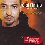 Gigi Finizio Lo Specchio Dei Pensieri