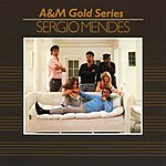 Sergio Mendes A&M Gold Series