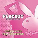 Felix Da Housecat Playboy: The Mansion Soundtrack (Parental Advisory)