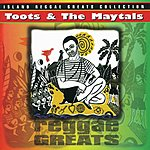 Toots & The Maytals Reggae Greats