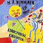 M.A. Numminen Kuu Mies Kookospähkinä/Månen Mannen Kokosnöten