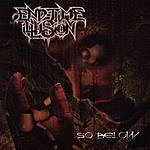 End-Time Illusion So Below