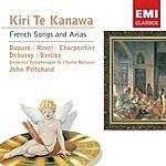 Kiri Te Kanawa French Songs And Arias