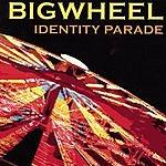 Big Wheel Identity Parade