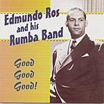 Edmundo Ros Good Good Good!