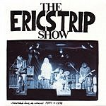 Eric's Trip The Eric's Trip Show (Recorded Live In Concert 1991-1996)