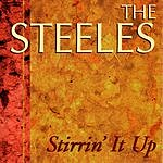 The Steeles Stirrin' It Up