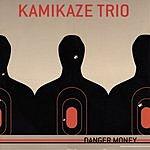 Kamikaze Danger Money