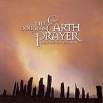 Bill Douglas Earth Prayer