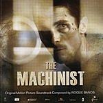Roque Banos The Machinist: Original Motion Picture Soundtrack