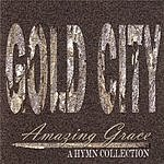 Gold City Amazing Grace: A Hymn Collection