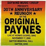 The Paynes 30th Anniversary Reunion Of The Original Paynes