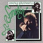 Smoky Greenwell Smokin'