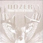 Dozer Through The Eyes Of Heathens