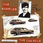 The Samples The Tan Mule