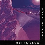 John Shough Ultra Vega