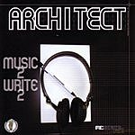 Architect Music 2 Write 2