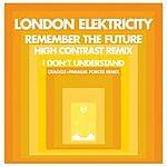 London Elektricity Remember The Future (Remix)