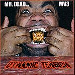 Mr. Dead Dynamic Tension (Parental Advisory)