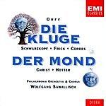 Carl Orff Die Kluge & Der Mond