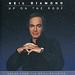 Neil Diamond Up On The Roof: Songs From The Brill Building