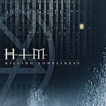 H.I.M. Killing Loneliness