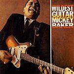 Mickey Baker The Wildest Guitar