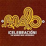 Malo Celebracion: The Warner Bros. Recordings