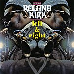Rahsaan Roland Kirk Left & Right