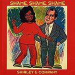 Shirley & Company Shame Shame Shame