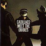 The Cadillacs The Cadillacs Meet The Orioles
