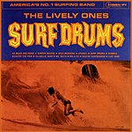 The Lively Ones Surf Drums